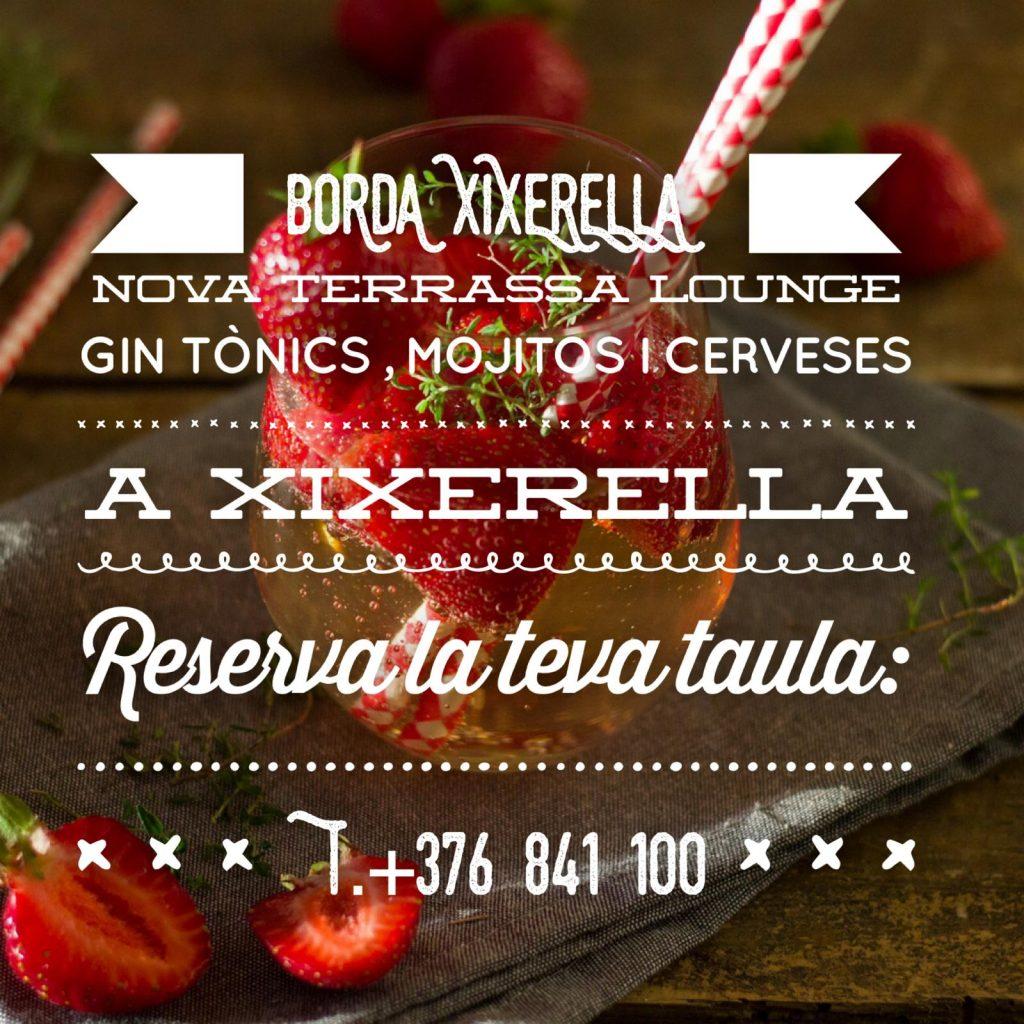 BORDA XIXERELLA RESTAURANT Nova terrassa Lounge Gin tònics , cocktails , mojitos, Restaurant Borda - A la Borda servei de Restaurant. Oberts de 13 a 23 hores - NON STOP T. +376 841 100
