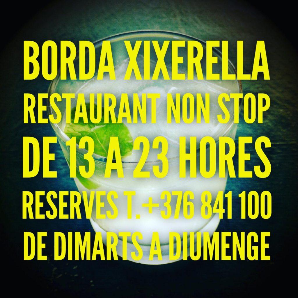 BORDA XIXERELLA RESTAURANT Nova terrassa Lounge Gin tònics , cocktails , mojitos, Restaurant Borda - A la Borda servei de Restaurant. Oberts de 13 a 23 hores - NON STOP T. +376 841 100 #nonstopservice #bordaxixerella #robertoxixerella #xixerella #erts #arinsal