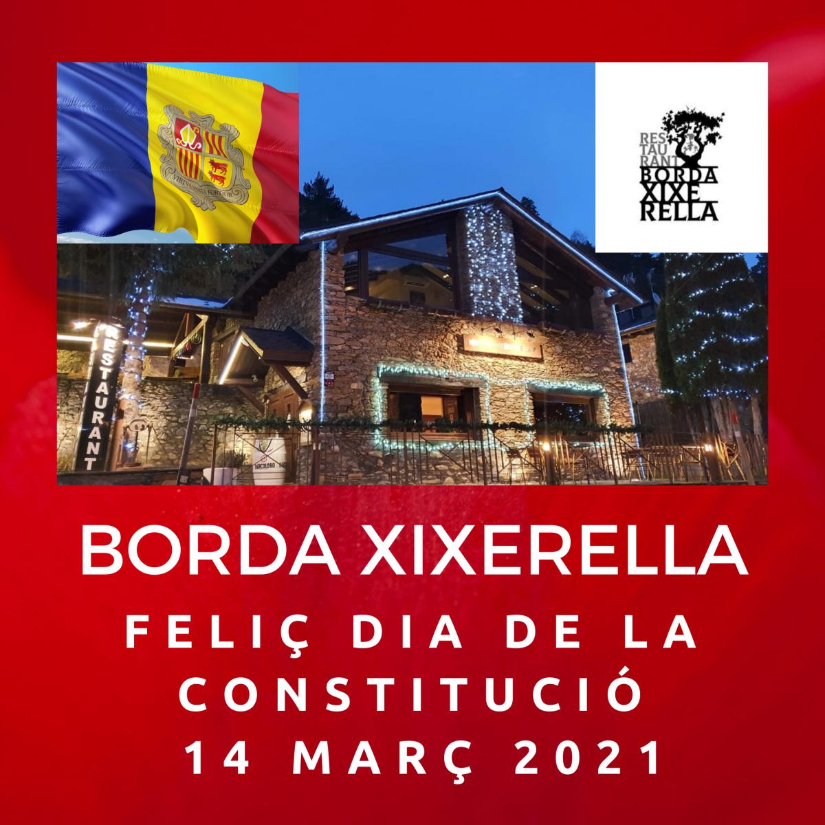 BORDA XIXERELLA FELIÇ DIA DE LA CONSTITUCIÓ ANDORRA 14 DE MARÇ DEL 2021