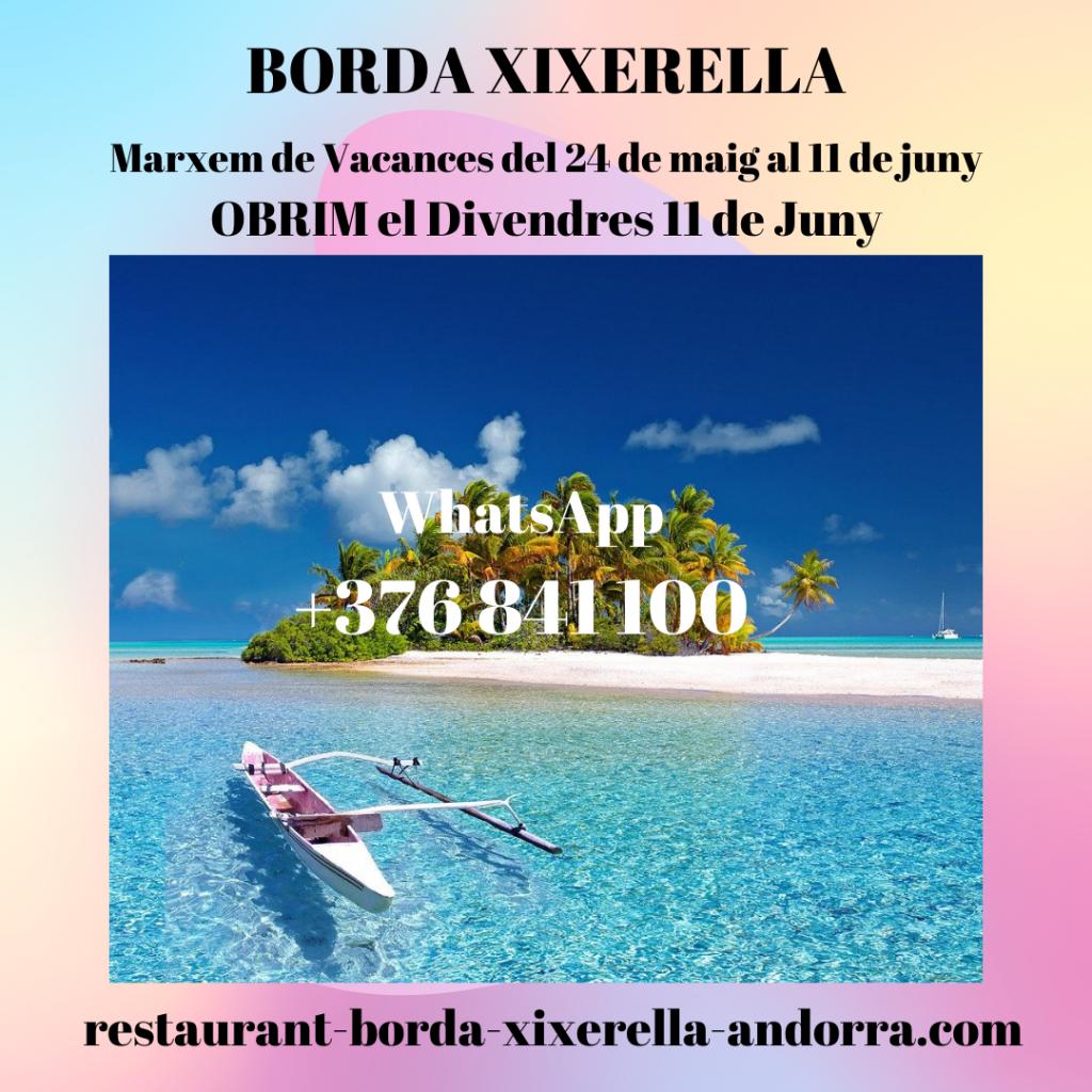Restaurant BORDA XIXERELLA - Marxem de vacances del dilluns 24 de maig al dijous 10 de juny - Obrim el divendres 11 de juny.