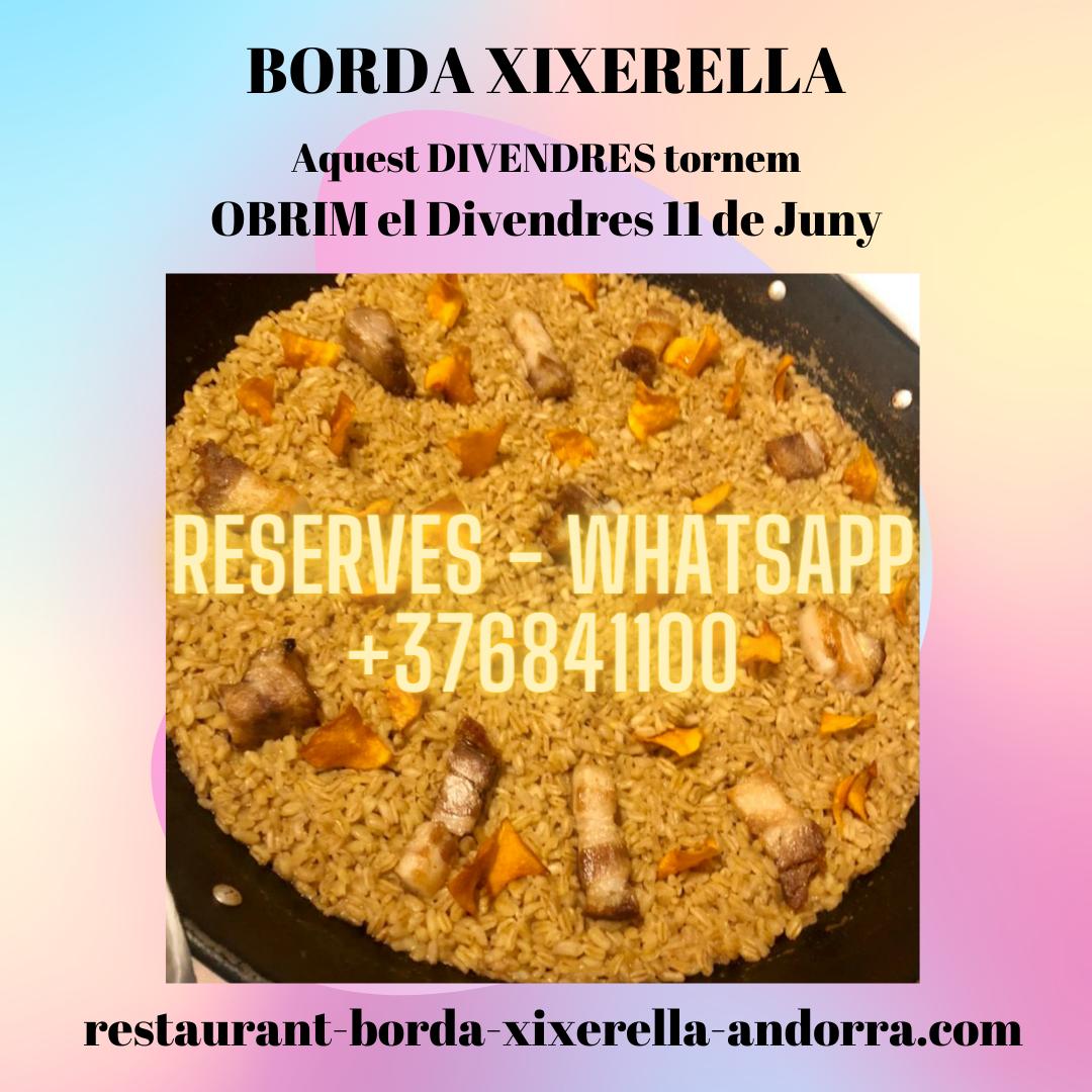BORDA XIXERELLA RESTAURANT - AQUEST DIVENDRES DIA 11 DE JUNY - OBRIM - JA POTS RESERVAR LA TEVA TAULA AL WHATSAPP +376841100